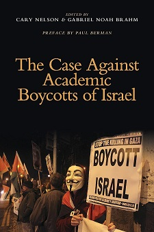 The Case Against Academic Boycotts of Israel - book cover